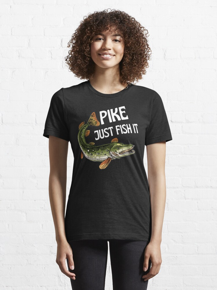 Alternate view of Pike just fish it  Essential T-Shirt