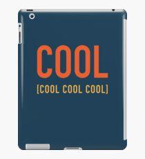 Cool Cool Cool Cool iPad Case/Skin