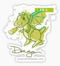 I AM A DRAGON (square) Sticker