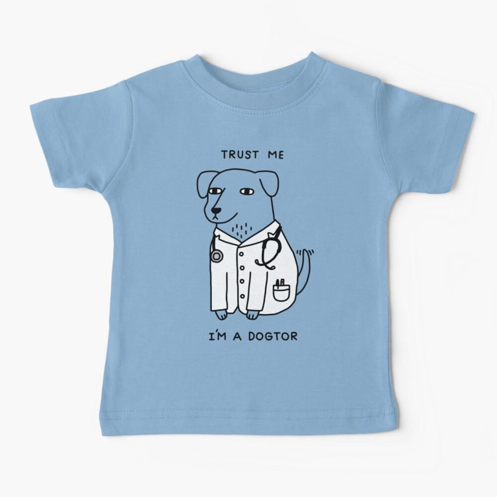 Dogtor Baby T-Shirt