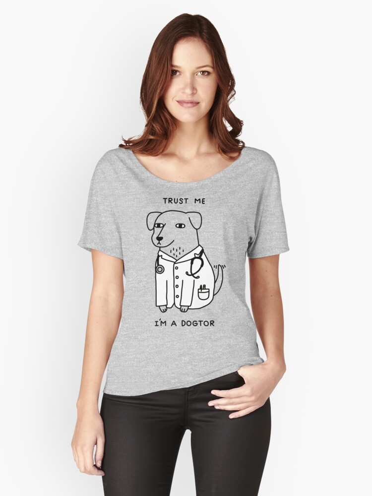 Dogtor Women's Relaxed Fit T-Shirt Front