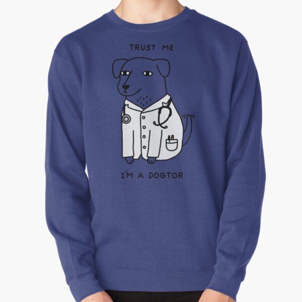 Dogtor Pullover Sweatshirt