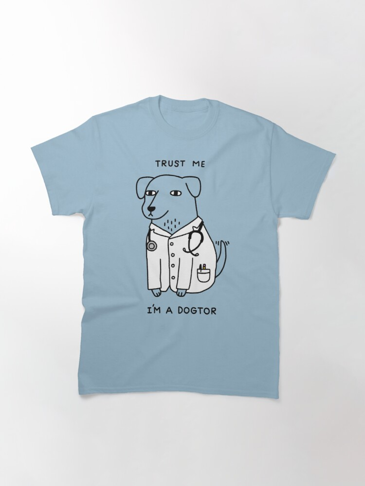 Alternate view of Dogtor Classic T-Shirt