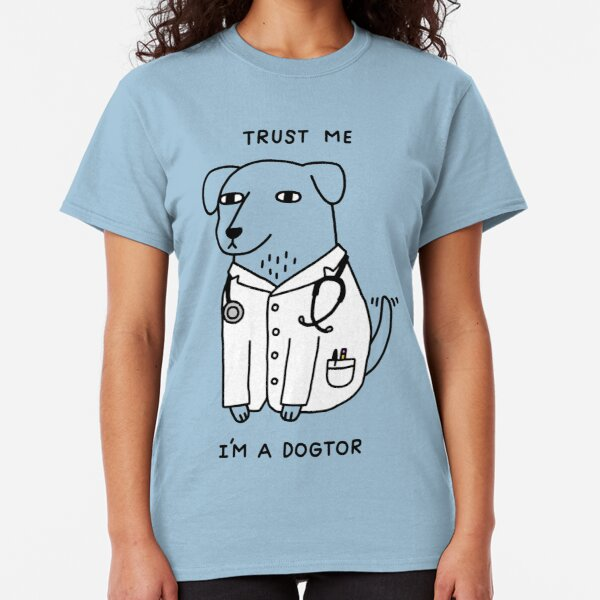 Dogtor Classic T-Shirt