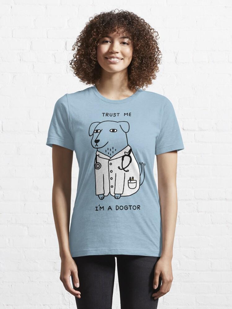 Alternate view of Dogtor Essential T-Shirt