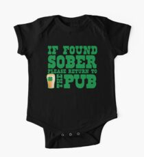 IF FOUND SOBER please return to the PUB with green pint of beer Kids Clothes