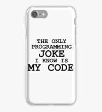 Programming jokes are cool, right? iPhone Case/Skin