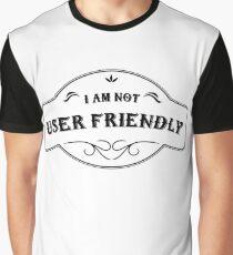 I'm not User Friendly -HR Design- Graphic T-Shirt