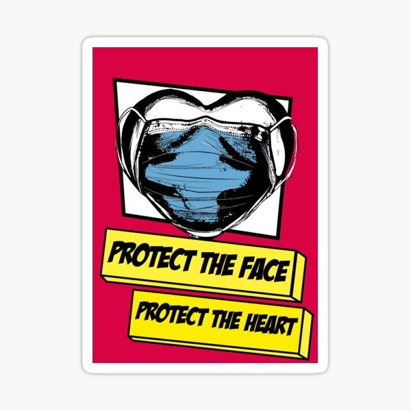 Protect the face, Protect the Heart Sticker