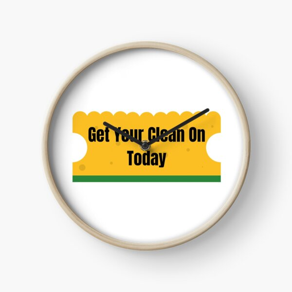 Get Your Clean On Today Funny T-shirt Classic Clock