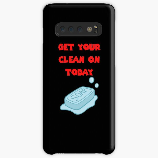 Get Your Clean On Today Funny Idea T-shirt Classic Samsung Galaxy Snap Case