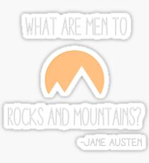 What Are Men Compared to Rocks and Mountains Sticker