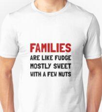 Families Fudge T-Shirt