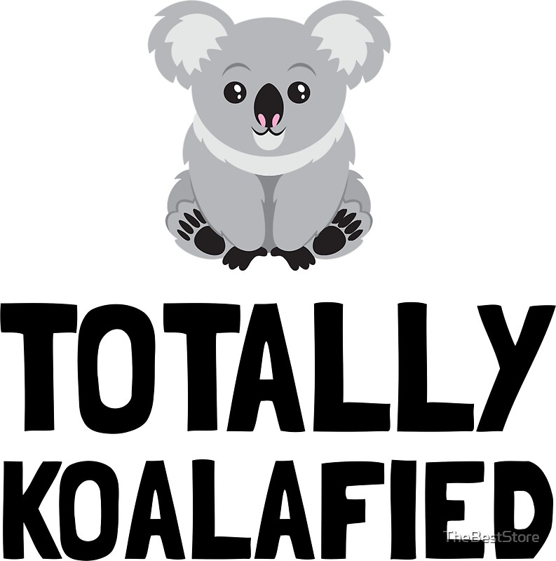Totally koalafied by thebeststore