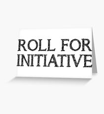 Roll For Initiative (White) Greeting Card