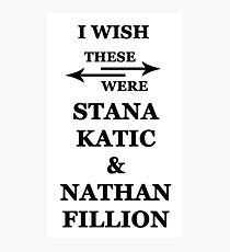 I wish these were Stana Katic and Nathan Fillion Photographic Print