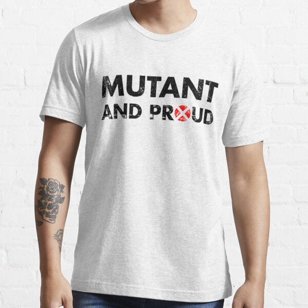 Mutant and proud - black Essential T-Shirt