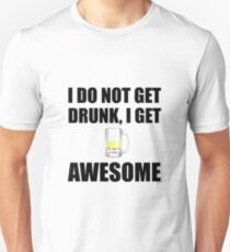 Awesome Drunk Unisex T-Shirt