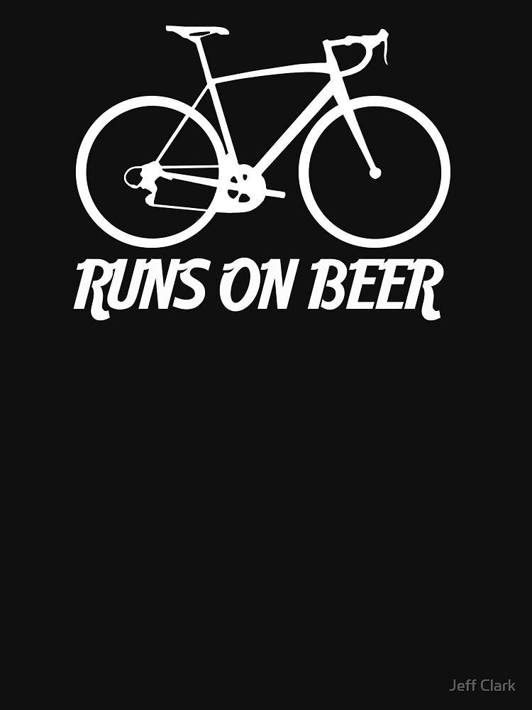 Runs on Beer - Road Bike | Unisex T-Shirt