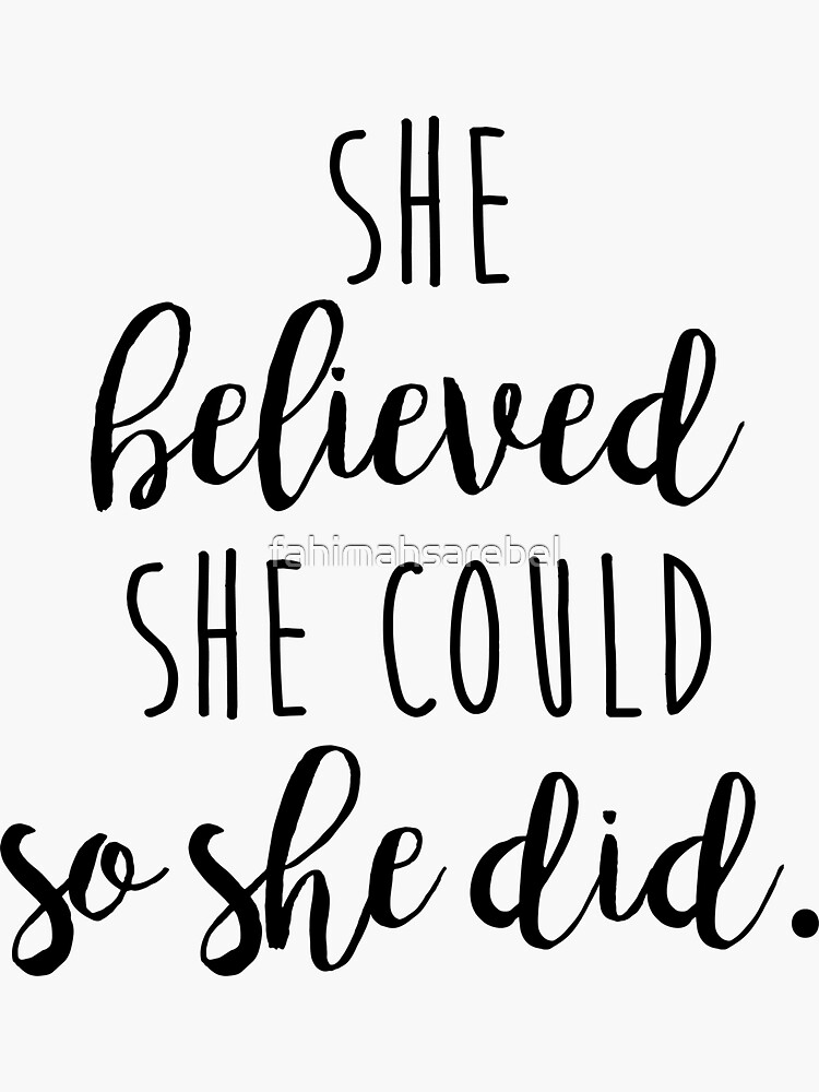 she believed she could so she did by fahimahsarebel