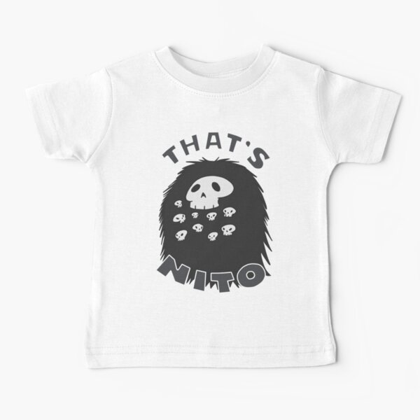 That's Nito (colored text!) Baby T-Shirt