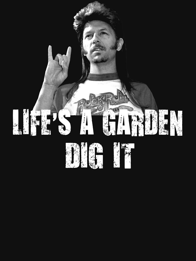 tshirtgifter presents lifes a garden dig it quote unisex t shirt - Lifes A Garden Dig It