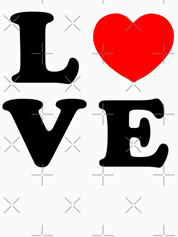 LOVE love love love love love love love Valentines day Valentine day (black) by MickyDeeTees