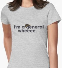 I'm a general! Women's Fitted T-Shirt