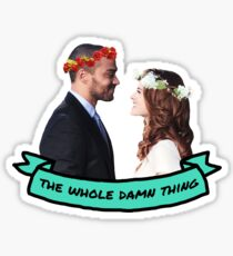 The Whole Damn Thing Sticker