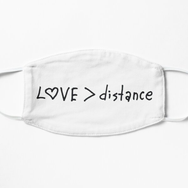 Love bigger than distance Small Mask