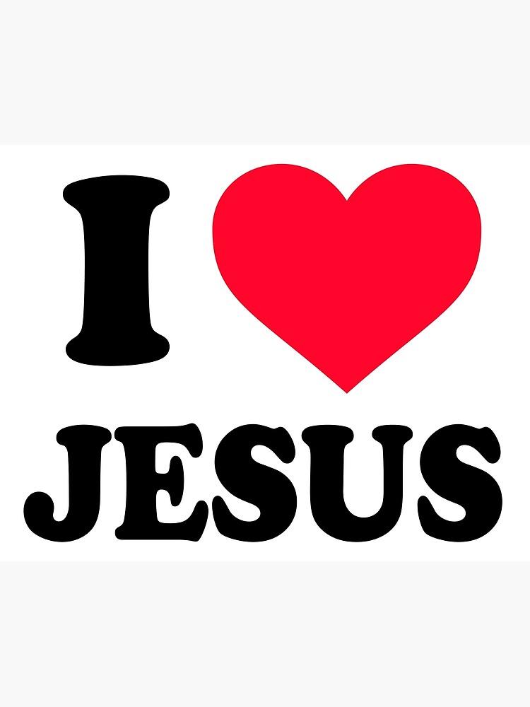 I love Jesus by freestyleINK