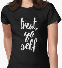 Behandle dich selbst Tailliertes T-Shirt für Frauen