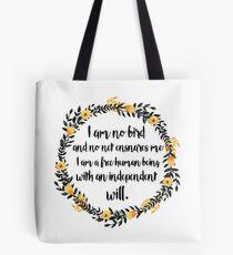 I am no bird; and no net ensnares me Tote Bag