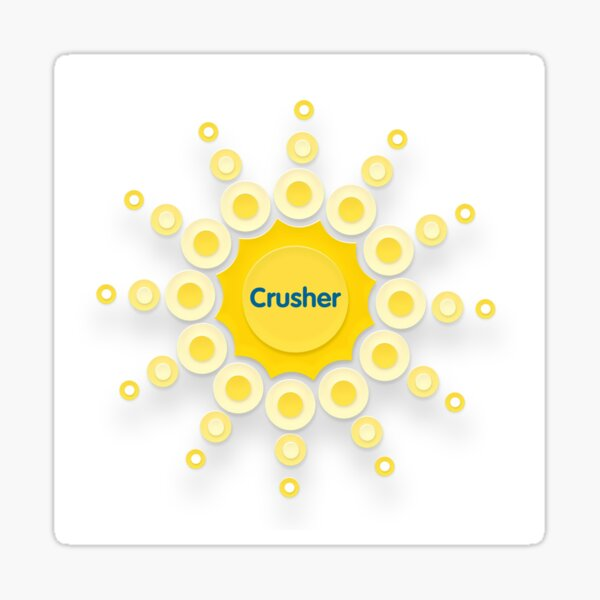 Crusher. You've got this. Sticker