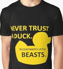 Never Trust a Duck Graphic T-Shirt