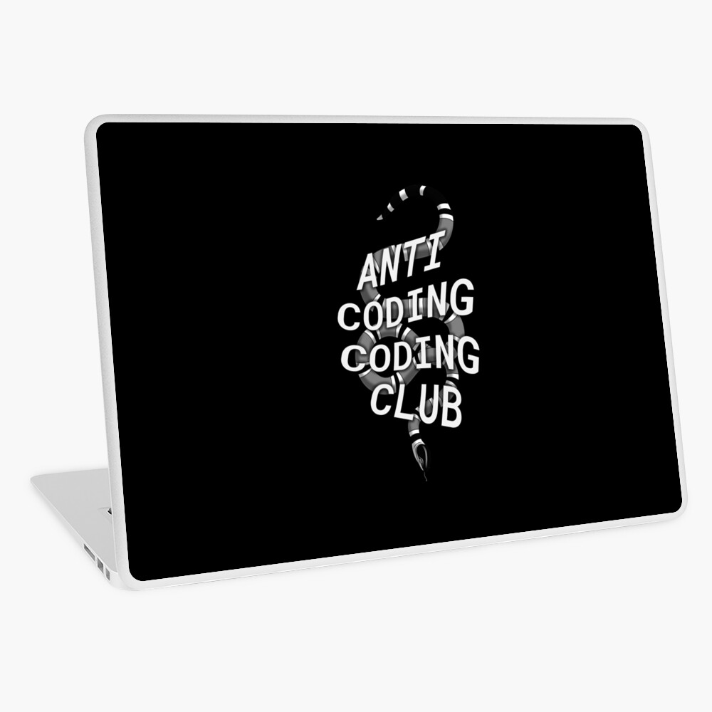 Anti coding coding club with snake Laptop Skin