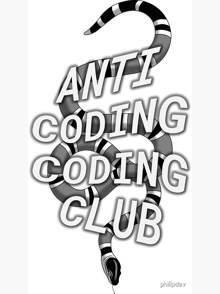 Anti coding coding club with snake by philipdev