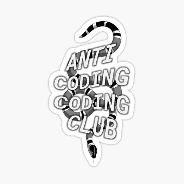 Anti coding coding club with snake Sticker