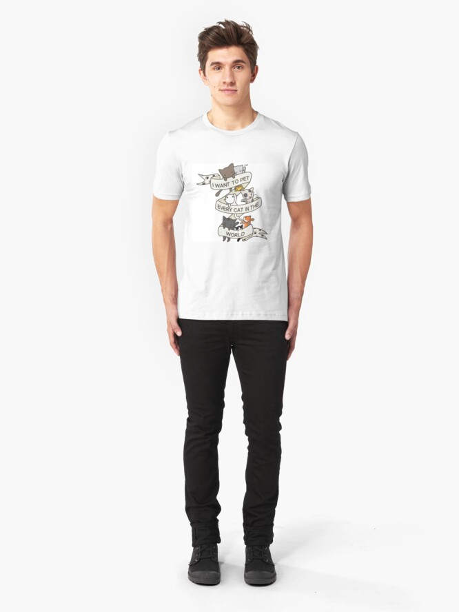 Alternate view of I want to pet every cat in the world! Slim Fit T-Shirt