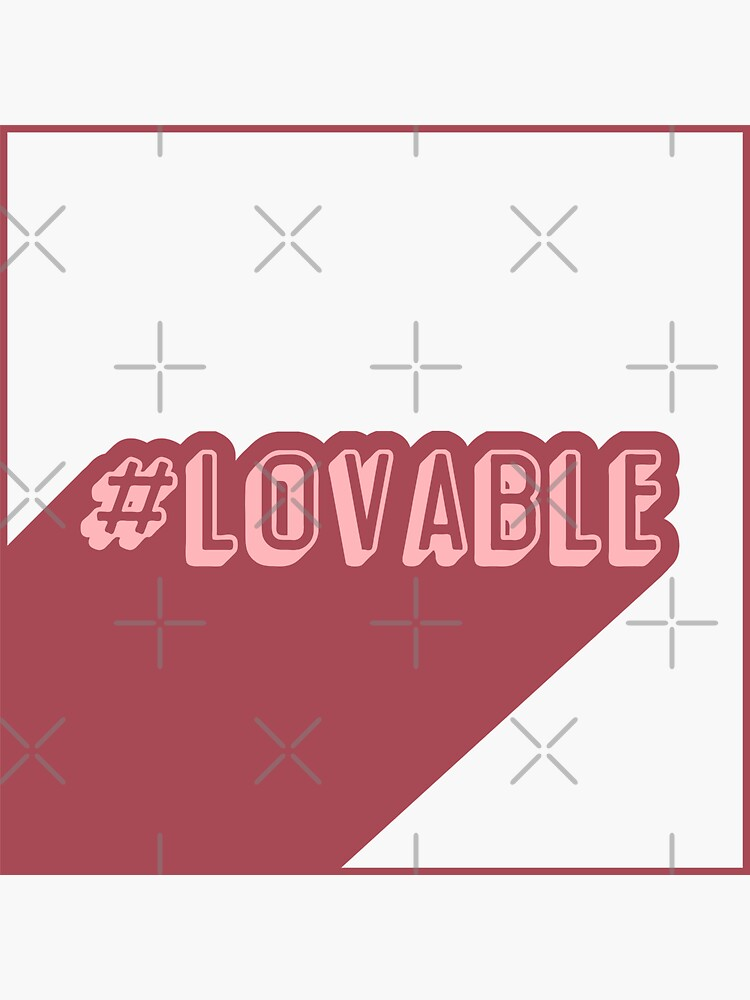 Hashtag Lovable by a-golden-spiral