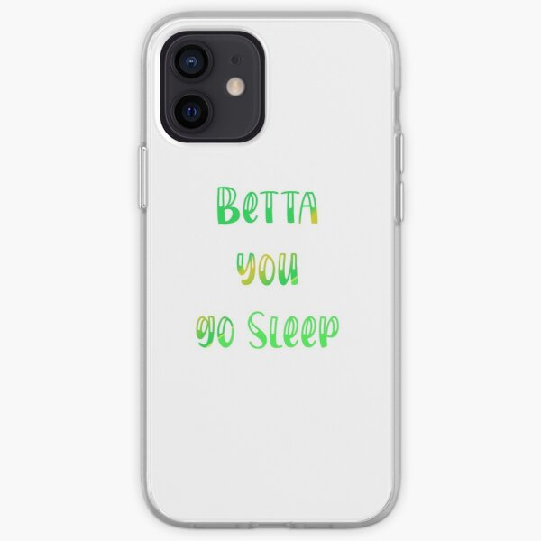 better you go and sleep iPhone Soft Case