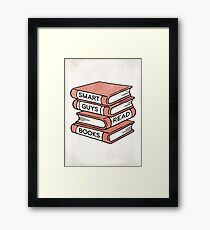 Smart Guys Read Books - book lover gift inspirational quote Framed Print