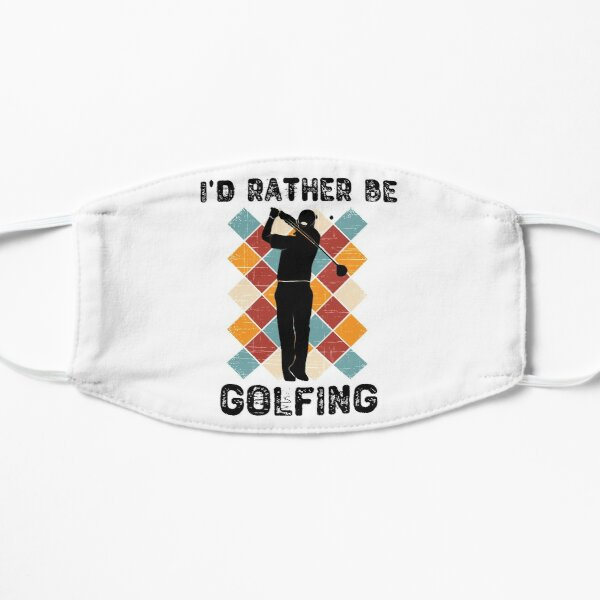 I'd Rather Be Golfing Golf Gift For Men And Boys Mask
