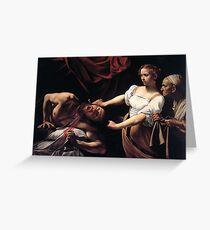 Judith Beheading Holofernes by Caravaggio Greeting Card