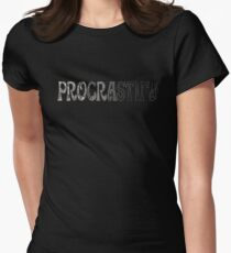 Procrastina... Women's Fitted T-Shirt