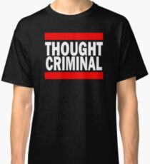 Thought Criminal - Black Background Classic T-Shirt