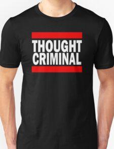 Thought Criminal - Black Background Unisex T-Shirt