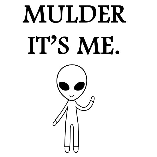 Mulder it's me.  by alwayscaskett