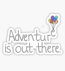 Pegatina La aventura está ahí fuera