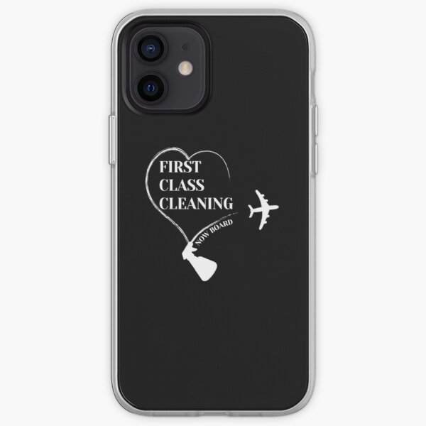 First Class Cleaning Inspirational Housekeeping Gift T-Shirt   iPhone Soft Case